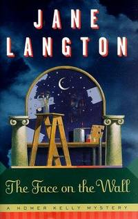 THE FACE ON THE WALL A Homer Kelly Mystery. by Langton, Jane