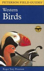 A Field Guide to Western Birds: A Completely New Guide to Field Marks of All Species Found in North America West of the 100th Meridian and North of Mexico (Peterson Field Guide) by  Virginia Marie Peterson Roger Tory Peterson Institute - Hardcover - from Discover Books and Biblio.com