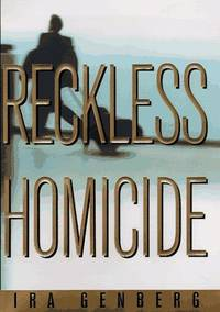 Reckless Homicide. SIGNED