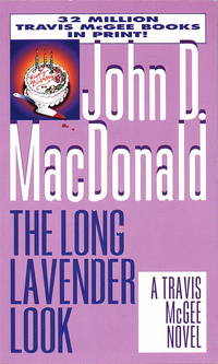 The Long Lavender Look (A Travis McGee Mystery)
