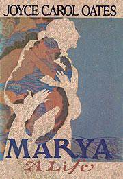 MARYA A LIFE by  Bob Oates - Hardcover - 1986 - from Folded Corner Books (SKU: 022015)