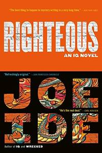 Righteous (An IQ Novel, 2)