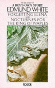 Forgetting Elena and Nocturnes for the king of Naples