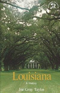 image of Louisiana: A History (States and the Nation)