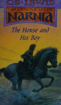 image of The Chronicles of Narnia:The Horse and His Boy