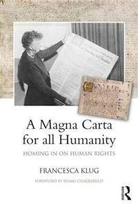 A MAGNA CARTA FOR ALL HUMANITY: HOMING IN ON HUMAN RIGHTS