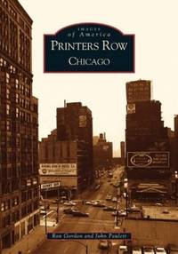 Images of America Printers Row Chicago