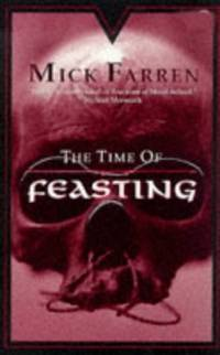 The Time of Feasting Farren, Mick