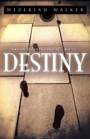 Destiny: Dream It, Declare It, Do It