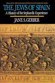 image of The Jews of Spain: A History of the Sephardic Experience
