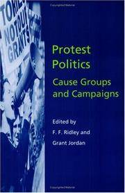 Protest Politics: Cause Groups and Campaigns (Hansard Society Series in Politics and Government)