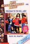 image of Welcome to the BSC, Abby (The Baby-Sitters Club No. 90)