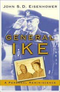 General IKE; A Personal Reminiscence