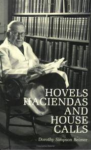 Hovels, Haciendas and House Calls
