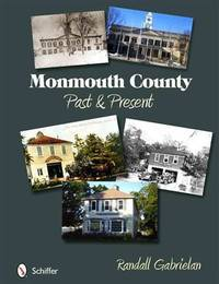 Monmouth County Past and Present