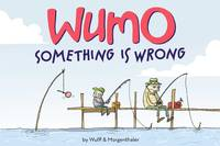 WUMO : Something Is Wrong