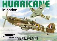 Hurricane In Action - Aircraft No 72