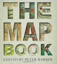 The Map Book by Peter Barber - Hardcover - 2006 - from Windy City Books and Biblio.com