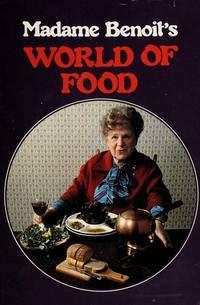 MADAME BENOIT'S WORLD OF FOOD