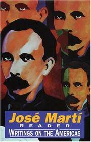 Jose Marti Reader: Writings on the Americas