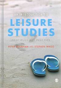 An Introduction to Leisure Studies: Principles and Practice