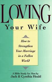 image of Loving Your Wife: How to strengthen your marriage in an imperfect world
