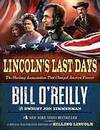 Lincoln's Last Days: The Shocking Assassination That Changed America Forever by  Dwight Jon  Bill; Zimmerman - Hardcover - 2012-08-21 - from JMSolutions (SKU: s25-190707002)