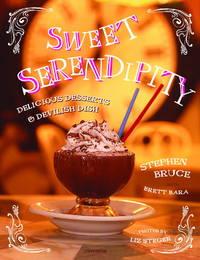 Sweet Serendipity Delicious Desserts & Devilish Dish