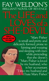 Life and Loves of a She Devil: A Novel by  Fay Weldon - Paperback - 1985 - from BookVistas and Biblio.com