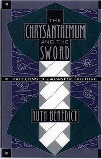 Chrysanthemum and the Sword: Patterns of Japanese Culture by  Ruth Benedict - Paperback - First Edition - 1989 - from 3 R's Used Books/Hannelore Headley Old & Fine Books, Inc (SKU: 009391)