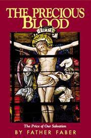 The Precious Blood, Or the Price of Our Salvation