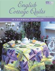 English Cottage Quilts: 10 Charming Projects (That Patchwork Place)