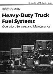 Heavy-Duty Truck Fuel Systems