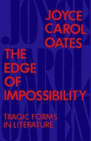 The Edge of Impossibility:Tragic Forms in Literature: Tragic Forms in Literature