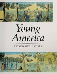 YOUNG AMERICA; A FOLK-ART HISTORY