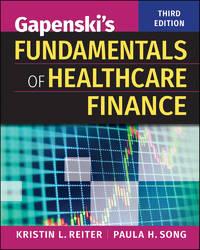 GAPENSKI'S FUND.OF HEALTHCARE FINANCE