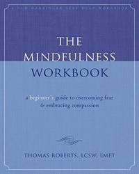 Mindfulness Book : A Beginner's Guide to Overcoming Fear and Embracing Compassion