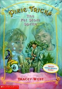 The Pet-Store Sprite (Turtleback School & Library Binding Edition) (Pixie Tricks)