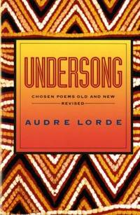 Undersong: Chosen Poems Old and New - Revised