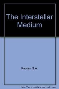 THE INTERSTELLAR MEDIUM.