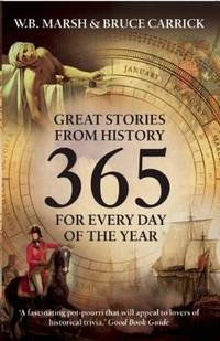 365: Great Stories from History for Every Day of the Year: Compact Edition