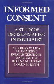 Informed Consent: A Study of Decisionmaking in Psychiatry