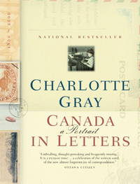 Canada A Portrait in Letters, 1800-2000
