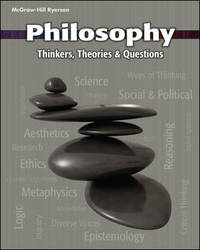 Philosophy: Thinkers, Theories And Questions - Student Text by Jeff Stickney Stephen Anderson David Jopling Joy Martyr-Andre Leo Oja Ellen Quejada Andrew Wilson - 2012
