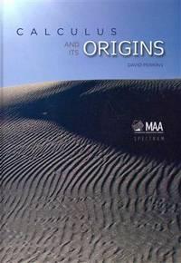 Calculus and Its Origins