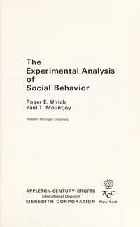 The Experimental Analysis of Social Behavior