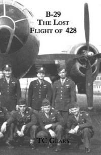 B-29 The Lost Flight Of 428
