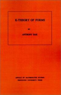 K-Theory of Forms