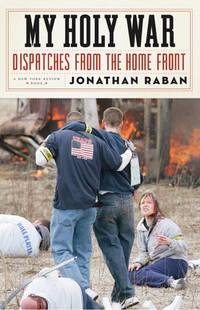 My Holy War : Dispatches from the Home Front