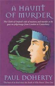 A Haunt of Murder: The Clerk of Oxford's Tale of Mystery and Murder as He Goes on Pilgrimage...